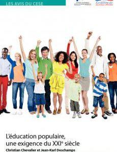 """Le Conseil Economique Social et Environnemental à produit un avis intitulé """"L'éducation populaire une exigence du XXI ème siècle. Ce document présente un état des lieux et formule des préconisations […]"""